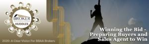 Winning the Bid - Preparing Buyers and Sales Agent to Win @ ZOOM