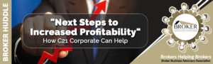 """""""Next Steps to Increased Profitability - How C21 Corporate Can Help"""" @ ZOOM"""