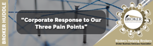 Corporate Response to Our Three Pain Points @ ZOOM